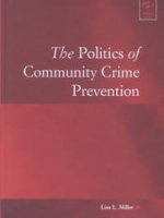 The Politics of Community Crime Prevention